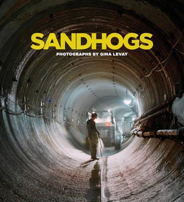 Sandhogs by Michael R Bloomberg