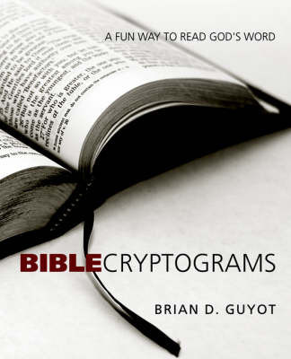 Bible Cryptograms by Brian Guyot