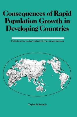 Consequences Of Rapid Population Growth In Developing Countries by Institut National d'etudes Demographiques