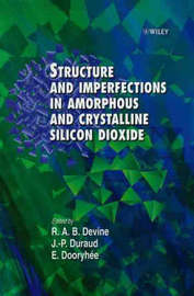 Structure and Imperfections in Amorphous and Crystalline Silicon Dioxide image