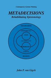 Metadecisions by John P. Gigch