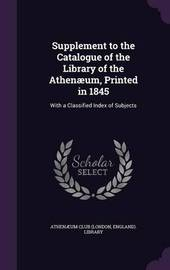 Supplement to the Catalogue of the Library of the Athenaeum, Printed in 1845 image