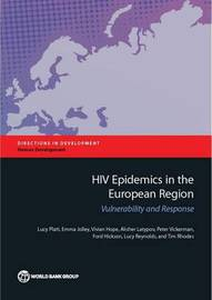 HIV epidemics in the European region by Lucy Platt