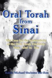 Oral Torah from Sinai by R Michael Shelomo Bar-Ron