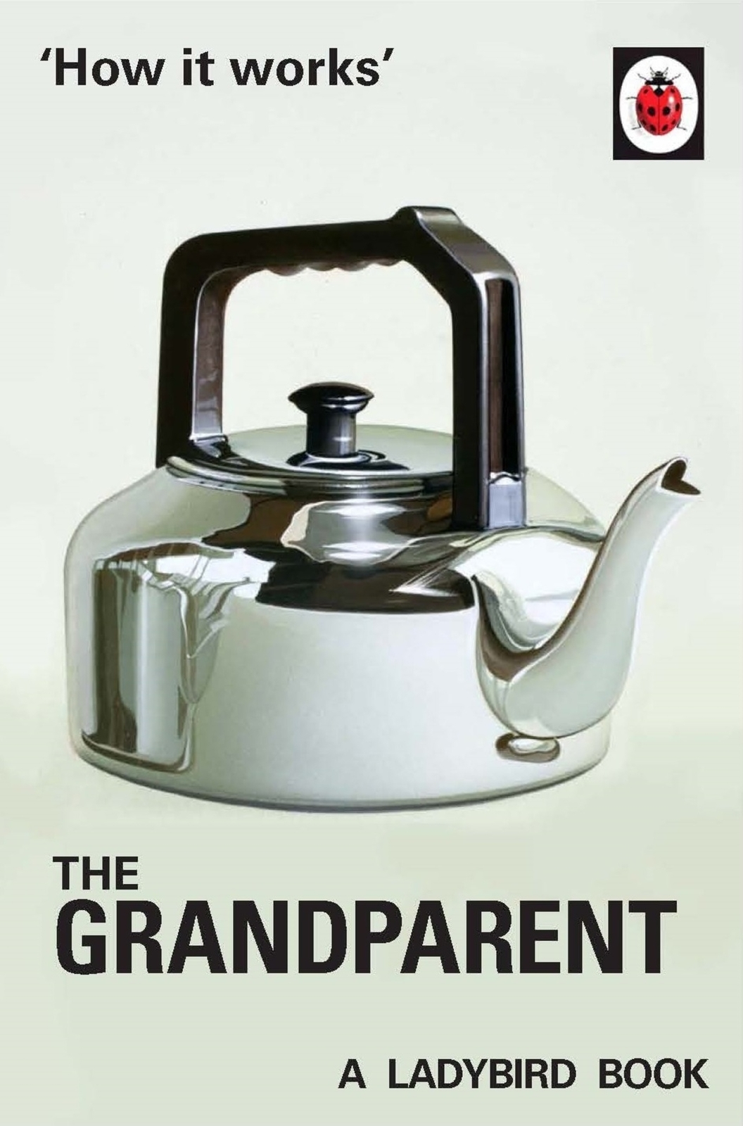 How it Works: The Grandparent by Jason Hazeley image