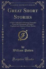 Great Short Stories, Vol. 2 by William Patten