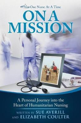 One Nurse at a Time by Sue Averill