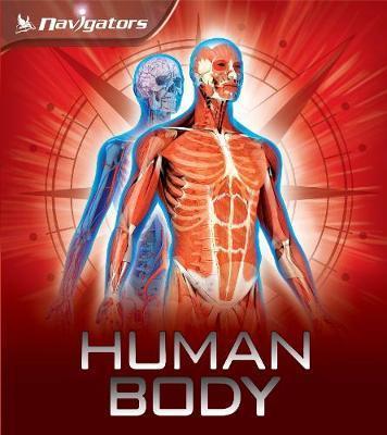 Navigators: Human Body by Miranda Smith image