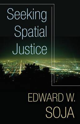 Seeking Spatial Justice by Edward W. Soja image