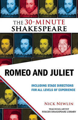 Romeo and Juliet: The 30-Minute Shakespeare by William Shakespeare image
