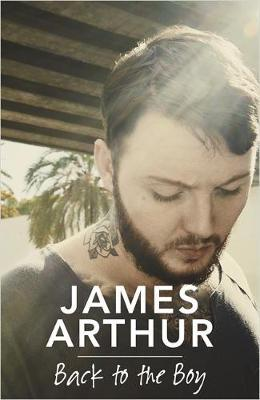 Back to the Boy by James Arthur