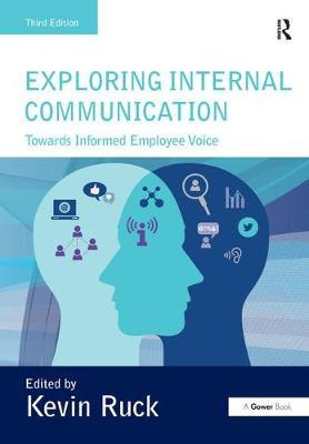 Exploring Internal Communication by Kevin Ruck
