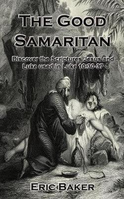 The Good Samaritan by Eric Baker