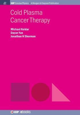 Cold Plasma Cancer Therapy by Michael Keidar image