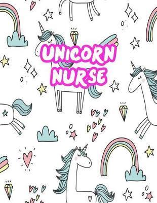 Unicorn Nurse by Rosemary Krueger