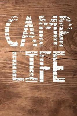 Camp Life by Camping Dan Journals image