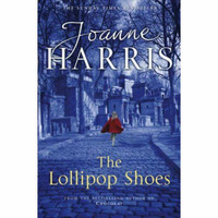 The Lollipop Shoes: Chocolat 2 by Joanne Harris image