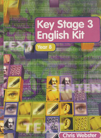 The Key Stage 3 English Kit: Level 3 Year 8 by Chris Webster image