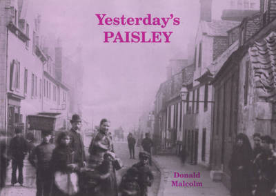 Yesterday's Paisley by Donald Malcolm