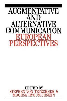 Augumentative and Alternative Communication by Stephen Von Tetzchner