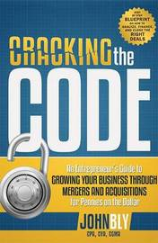 Cracking the Code by John Bly