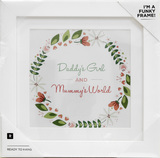 Daddy's Girl and Mummy's World Framed Artwork