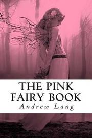 The Pink Fairy Book by Andrew Lang image