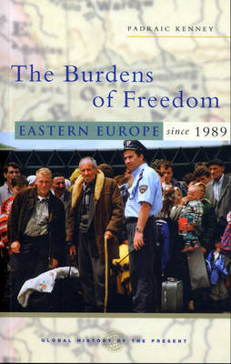 The Burdens of Freedom by Padraic Kenney image