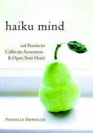 Haiku Mind by Patricia Donegan image