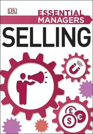 Selling: Essential Managers by DK
