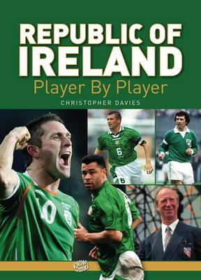 Republic of Ireland Player by Player by Christopher Davies image