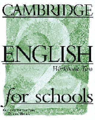 Cambridge English for Schools 2 Workbook by Andrew Littlejohn