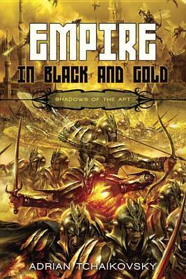 Empire in Black and Gold by Adrian Tchaikovsky image