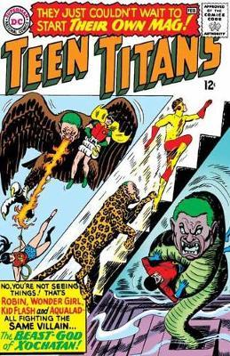 Teen Titans The Silver Age Vol. 1 by Bob Haney