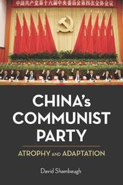 China's Communist Party by David Shambaugh