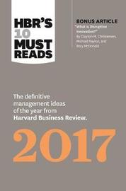 HBR's 10 Must Reads 2017 by Harvard Business Review