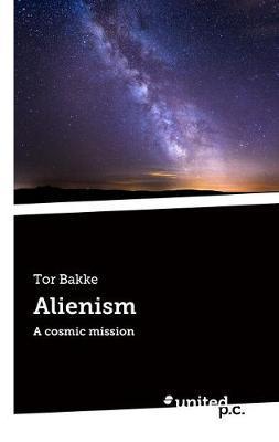 Alienism by Tor Bakke