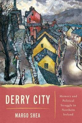 Derry City by Margo Shea