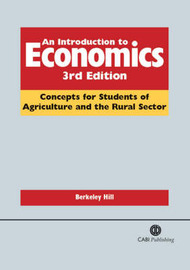 The Introduction to Economics: Concepts for Students of Agriculture and the Rural Sector by B. Hill image