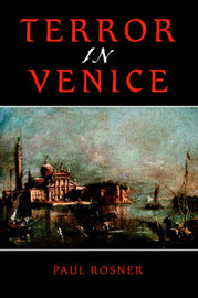 Terror in Venice by Paul Rosner image