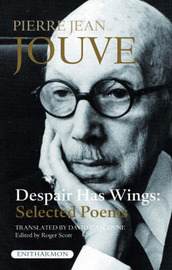 Despair Has Wings by Pierre Jean Jouve image