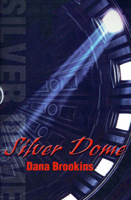 Silver Dome by Dana Brookins image