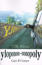 Yloponom--Monopoly: The Movie by Gary B. Conner image