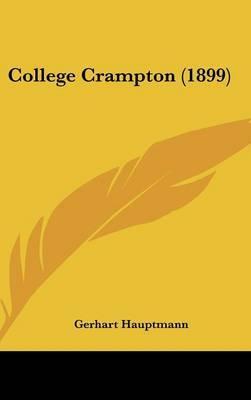 College Crampton (1899) by Gerhart Hauptmann image