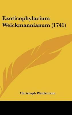 Exoticophylacium Weickmannianum (1741) by Christoph Weickmann image