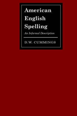 American English Spelling by D.W. Cummings