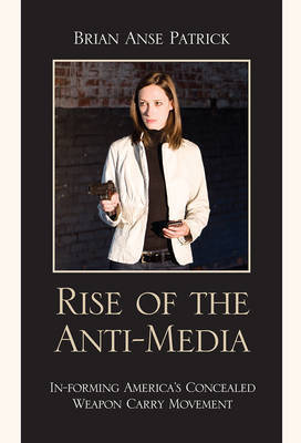 Rise of the Anti-Media by Brian Anse Patrick
