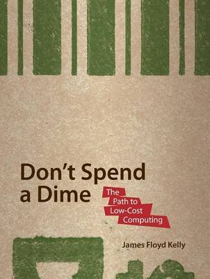 Don't Spend A Dime by James Floyd Kelly image