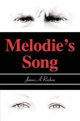 Melodie's Song by James Rozhon