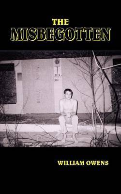 The Misbegotten by William Owens image
